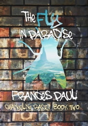 The Fly in Paradise - Changeling Race, #2 ebook by Frances Pauli