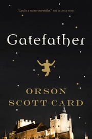 Gatefather - A Novel of the Mithermages ebook by Orson Scott Card