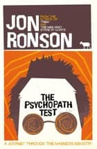 The Psychopath Test ebook by Jon Ronson