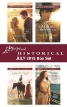 Love Inspired Historical July 2015 Box Set - The Marriage Agreement\Cowgirl for Keeps\The Lawman's Redemption\Captive on the High Seas ebook by Renee Ryan, Louise M. Gouge, Danica Favorite,...