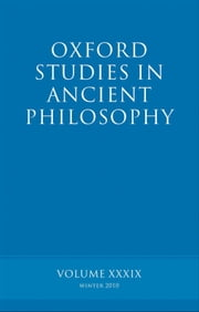Oxford Studies in Ancient Philosophy volume 39 ebook by Brad Inwood