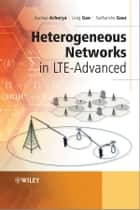 Heterogeneous Networks in LTE-Advanced ebook by Joydeep Acharya,Long Gao,Sudhanshu Gaur