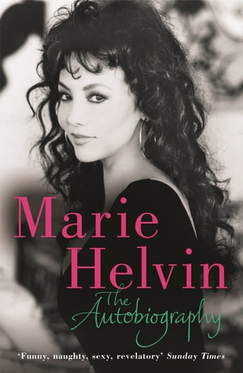 The Autobiography ebook by Marie Helvin