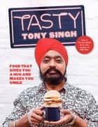 Tasty ebook by Tony Singh