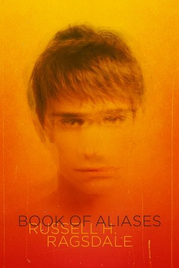 Book of Aliases ebook by Russell H. Ragsdale
