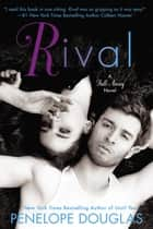 Rival - A Fall Away Novel ebook by Penelope Douglas