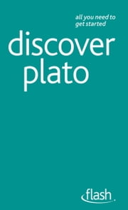 Discover Plato: Flash ebook by Roy Jackson