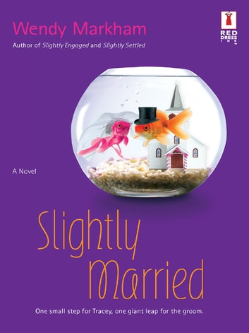 Slightly Married ebook by Wendy Markham