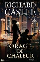 Orage de chaleur ebook by Richard Castle