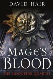 Mage's Blood ebook by David Hair