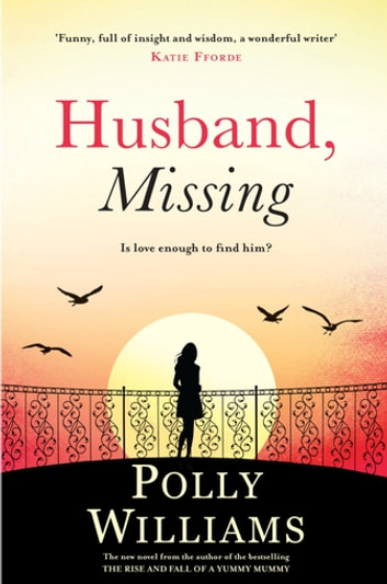 Husband, Missing ebook by Polly Williams