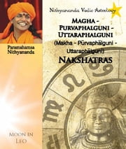 Nithyananda Vedic Astrology: Moon in Leo ebook by Paramahamsa Nithyananda