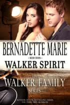 Walker Spirit ebook by Bernadette Marie