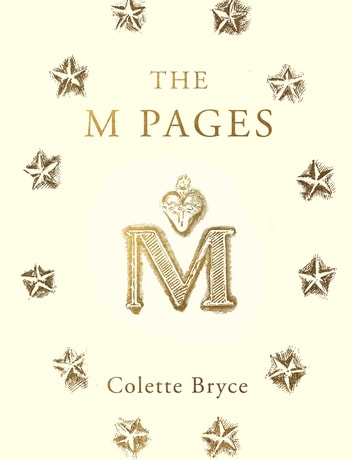 The M Pages ebook by Colette Bryce