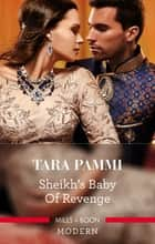 Sheikh's Baby Of Revenge ebook by Tara Pammi