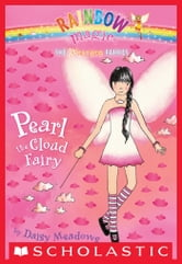 Weather Fairies #3: Pearl the Cloud Fairy - A Rainbow Magic Book ebook by Daisy Meadows