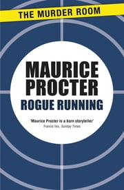 Rogue Running ebook by Maurice Procter