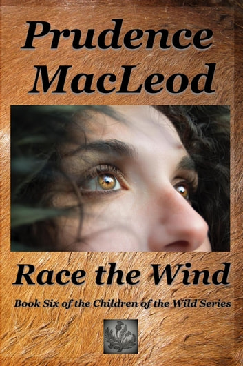 Race The Wind Ebook By Prudence Macleod 9781985861527 Rakuten Kobo