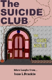The Suicide Club ebook by Ivan Brackin