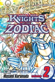 Knights of the Zodiac (Saint Seiya), Vol. 2 - Death Match! Pegasus vs. Dragon ebook by Masami Kurumada,Masami Kurumada