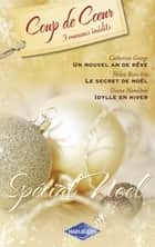 Spécial Noël (Harlequin Coup de Coeur) ebook by Catherine George, Helen Bianchin, Diana Hamilton