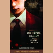 Inventing Elliot audiobook by Graham Gardner
