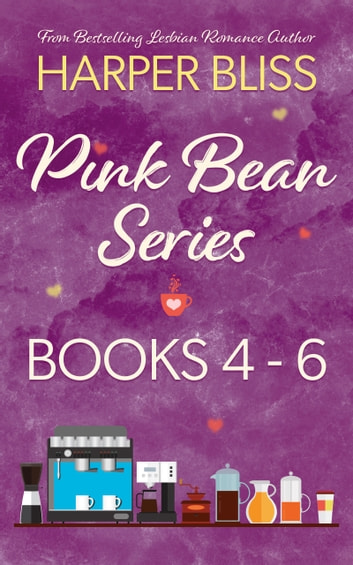 Pink Bean Series: Books 4-6 ebook by Harper Bliss