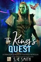 The King's Quest ebook by S.E. Smith