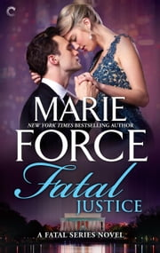 Fatal Justice ebook by Marie Force