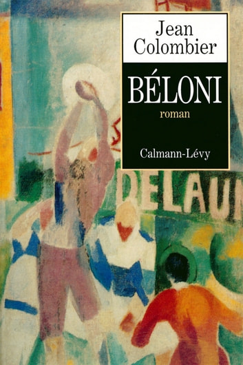 Béloni ebook by Jean Colombier