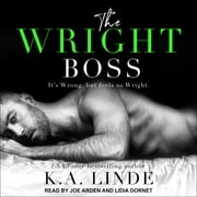 The Wright Boss audiobook by K.A. Linde