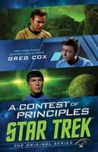 A Contest of Principles ebook by Greg Cox