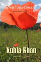 Kubla Khan and Other Poems ebook by Samuel Taylor Coleridge