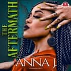 The Aftermath audiobook by Anna J.