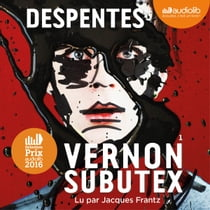 Vernon Subutex 1 audiobook by Virginie Despentes, Jacques Frantz