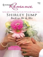 Back To Mr & Mrs ebook by Shirley Jump