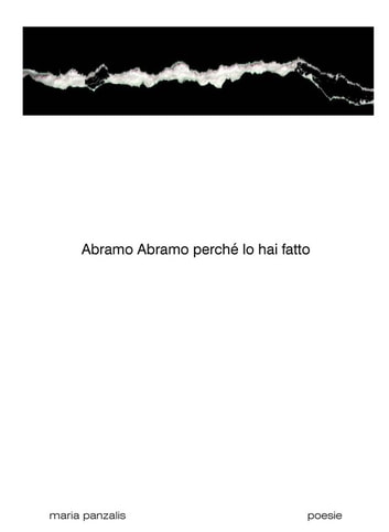 Abramo Abramo perché lo hai fatto ebook by Maria Panzalis