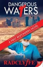 Dangerous Waters ebook by