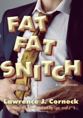 FAT FAT Snitch ebook by Lawrence J. Corneck