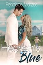 Heaven's Blue ebook by