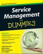 Service Management For Dummies ebook by Robin Bloor, Marcia Kaufman, Fern Halper,...