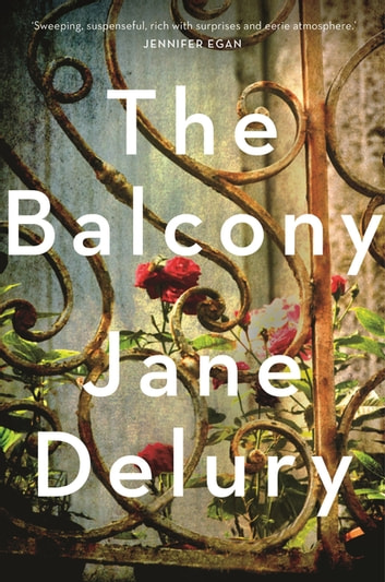 The Balcony ebook by Jane Delury