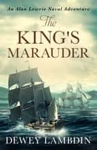 The King's Marauder ebook by Dewey Lambdin