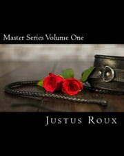 Master Series Volume One ebook by Justus Roux