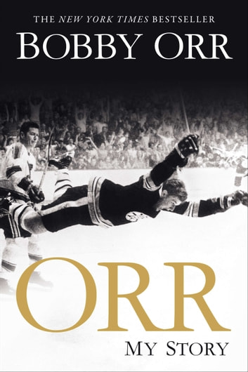 Orr - My Story ebook by Bobby Orr