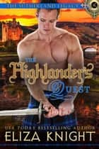 The Highlander's Quest - Sutherland Legacy Series, #0 ebook by