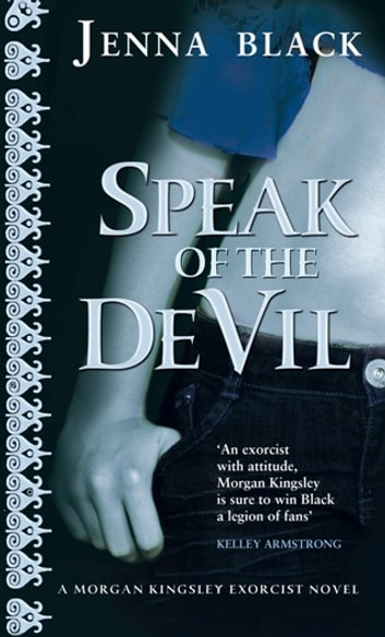 Speak Of The Devil - Number 4 in series ebook by Jenna Black