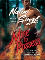 Mine to Possess ebook by Nalini Singh