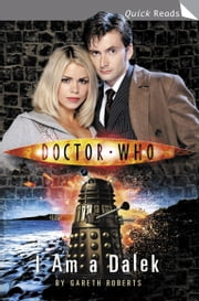 Doctor Who: I Am a Dalek ebook by Gareth Roberts