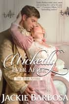 Wickedly Ever After ebook by Jackie Barbosa